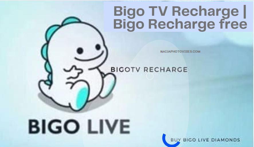 Bigo TV Recharge – Bigo Recharge free | Bigo Live Recharge 2021
