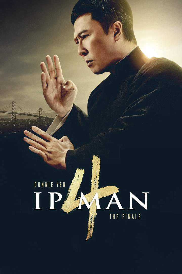 Ip Man 4: The Finale {2019} [Chinese]