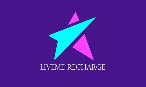 Live Me Recharge – How To recharge Your Liveme Account