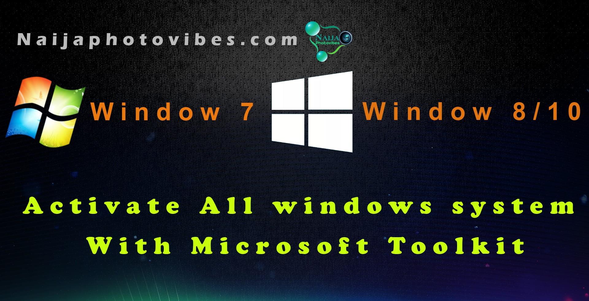 Microsoft Toolkit – Activator for Windows 10,8,7