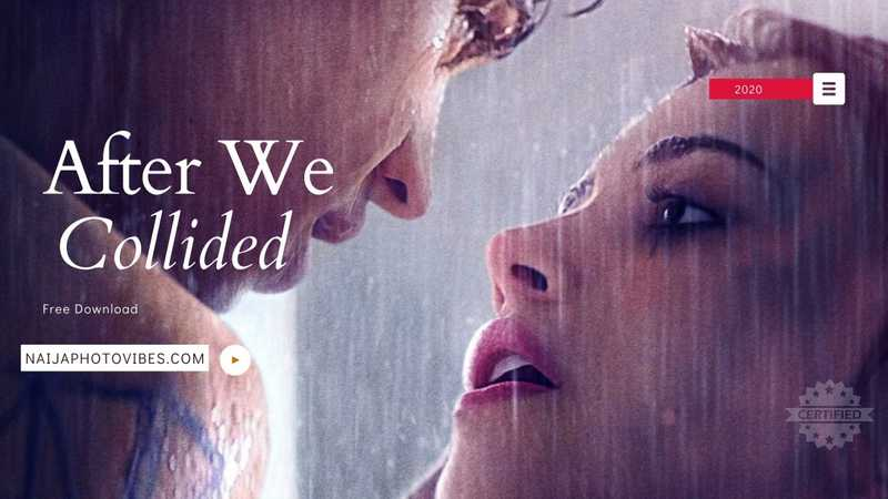 After We Collided Full Movie Download | 2021 Free Download