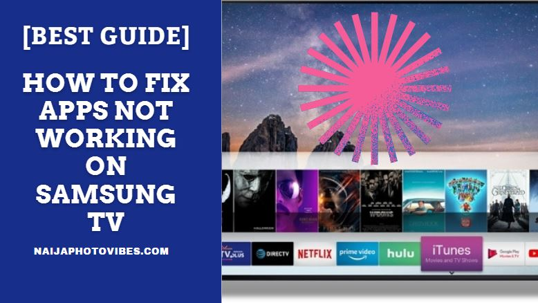 apps not working on samsung tv