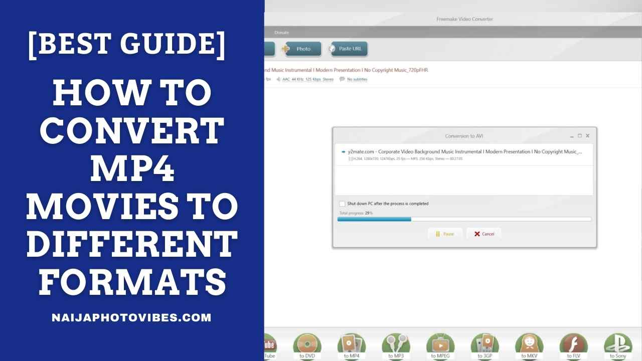 How to Convert MP4 Movies To Different Formats  For Free